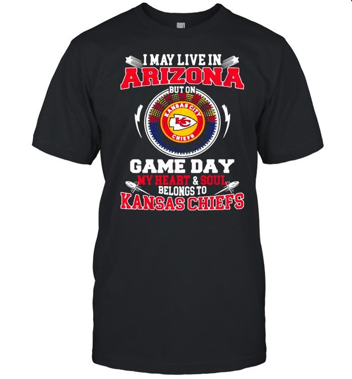 I May Live In Arizona But On Game Day My Heart Soul Belongs To Kansas Chiefs shirt Classic Men's T-shirt