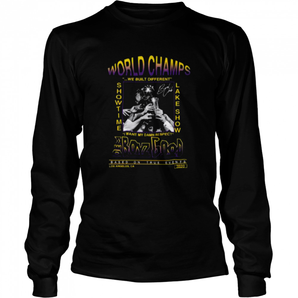 Los Angeles Lakers World Champions We Built Different Showtime Lake Show Dem Boyz Good shirt Long Sleeved T-shirt