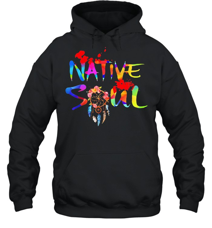 Native Soul Dream Catter Color shirt Unisex Hoodie