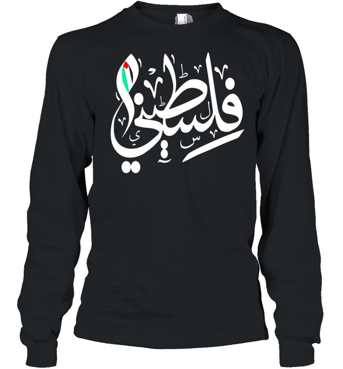 Palestinian Flag and Arabic Calligraphy Palestine Cool Gift shirt Long Sleeved T-shirt
