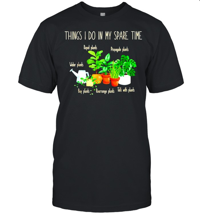 Things I do in my spare time plant shirt Classic Men's T-shirt