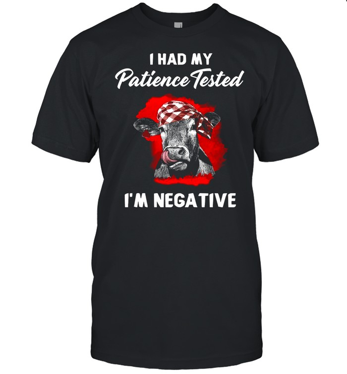 I Had My Patience Tested I'm Negative shirt Classic Men's T-shirt