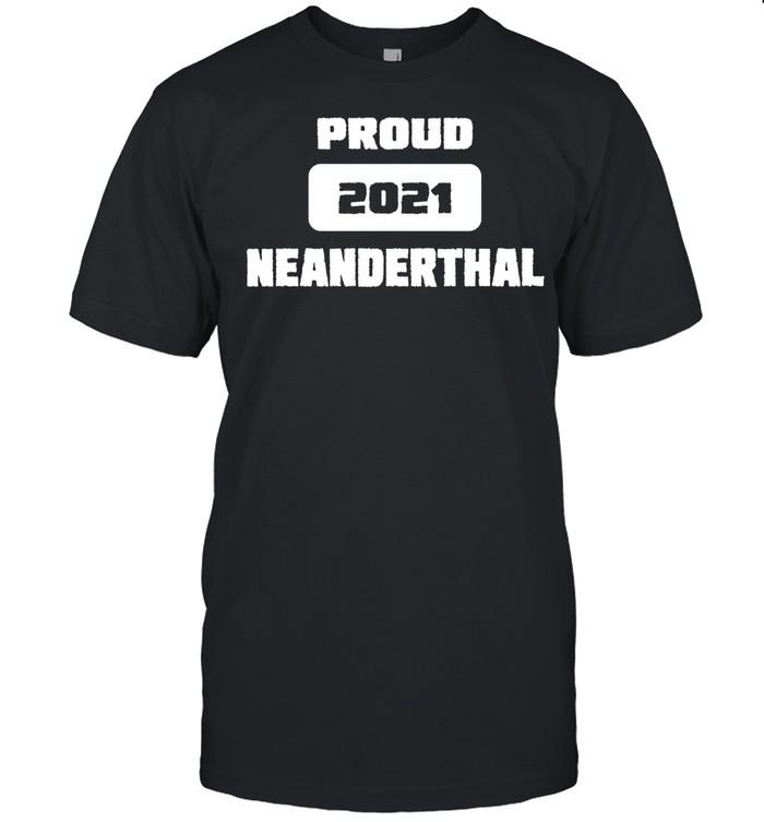 Proud Neanderthal 2021 Texas Essential shirt Classic Men's T-shirt