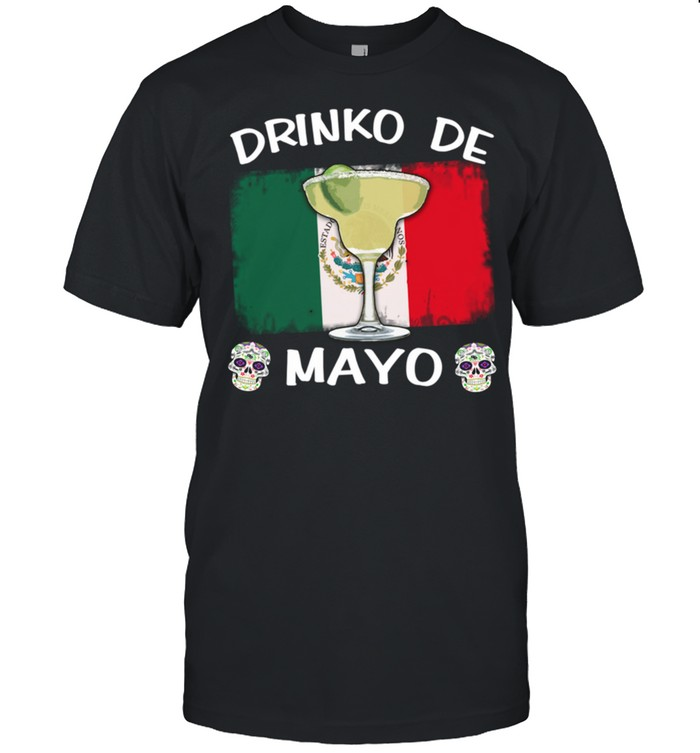 Drinko De Mayo Cinco de Mayo Mexican Flag With Margarita shirt Classic Men's T-shirt