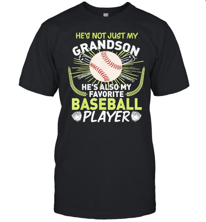He's Not Just My Grandson He's Also My Favorite Baseball Player shirt Classic Men's T-shirt