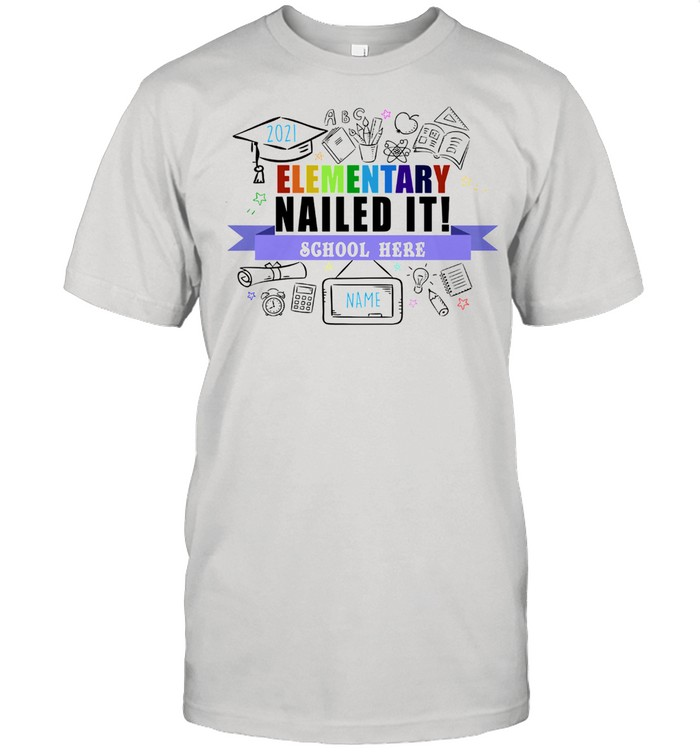 Elementary nailed it school here shirt Classic Men's T-shirt