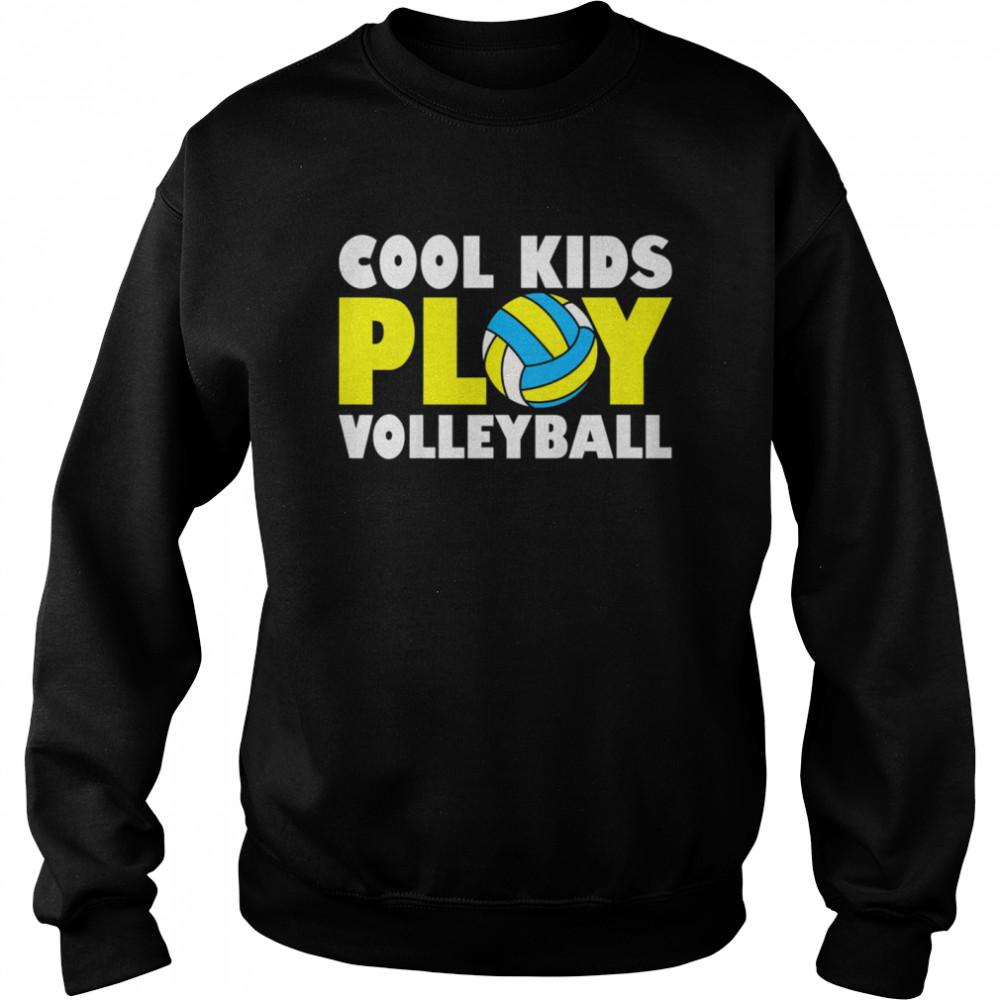 Kids Play Volleyball shirt Unisex Sweatshirt