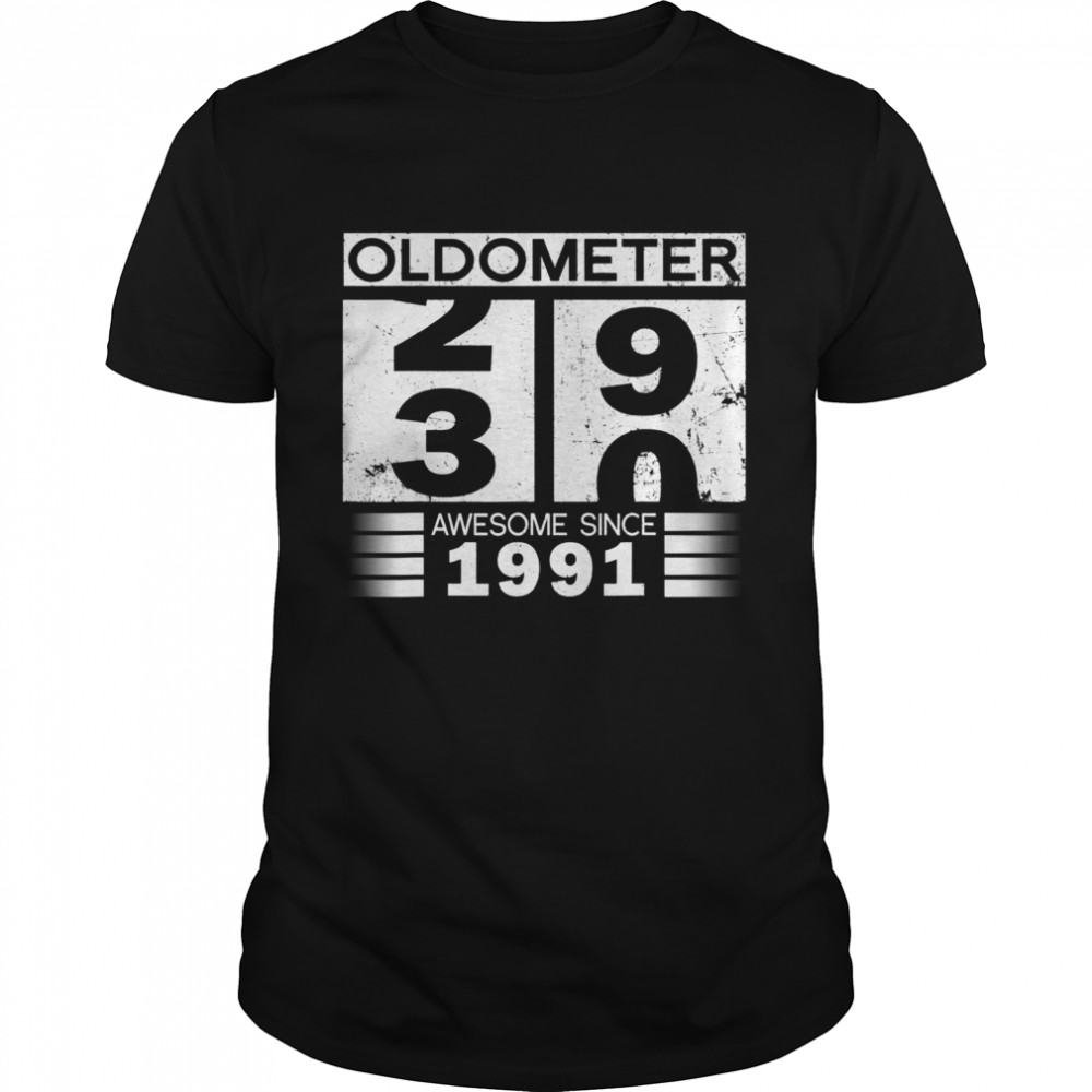 Oldometer 2930 Awesome Since 1991 30th Birthday shirt Classic Men's T-shirt