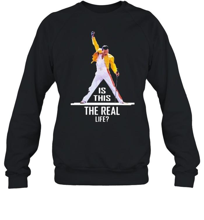 Queen Is This The Real Life  Unisex Sweatshirt