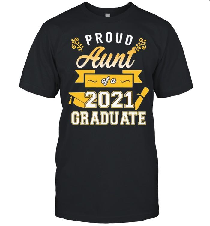 Proud Aunt of a 2021 Graduate gold shirt Classic Men's T-shirt