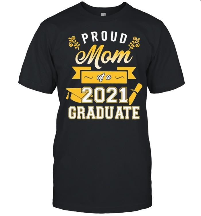 Proud Mom of a 2021 Graduate gold shirt Classic Men's T-shirt