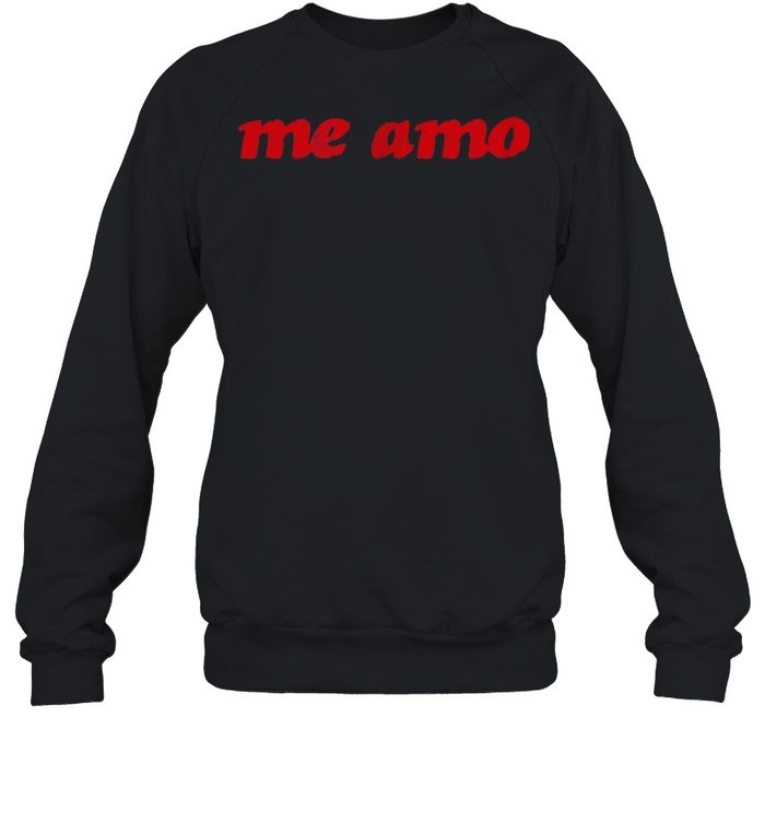 Me amo I love myself in spanish shirt Unisex Sweatshirt