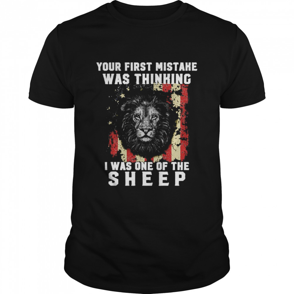 Tiger Your First Mistake Was Thinking I Was One Of The Sheep Flag  Classic Men's T-shirt