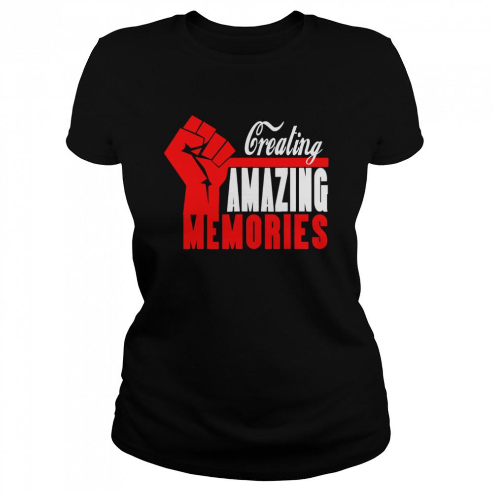 Creating Amazing Memories Memorials shirt Classic Women's T-shirt