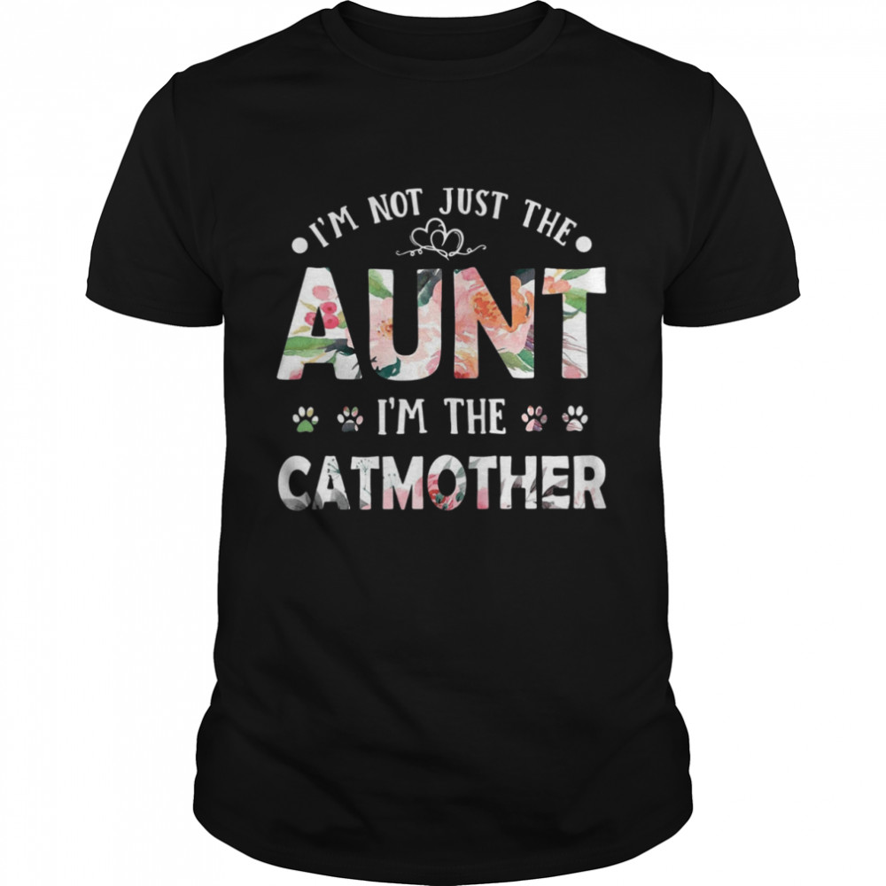Im Not Just The Aunt Im The Catmother shirt Classic Men's T-shirt