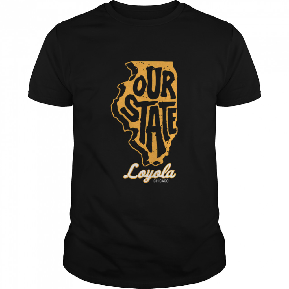 Out State Loyola Chicago shirt Classic Men's T-shirt