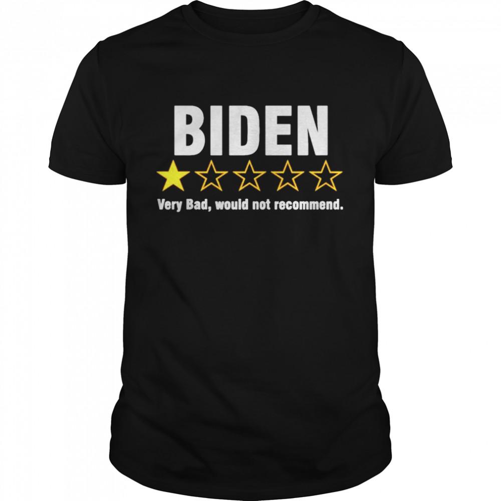 Biden very bad would not recommend shirt Classic Men's T-shirt