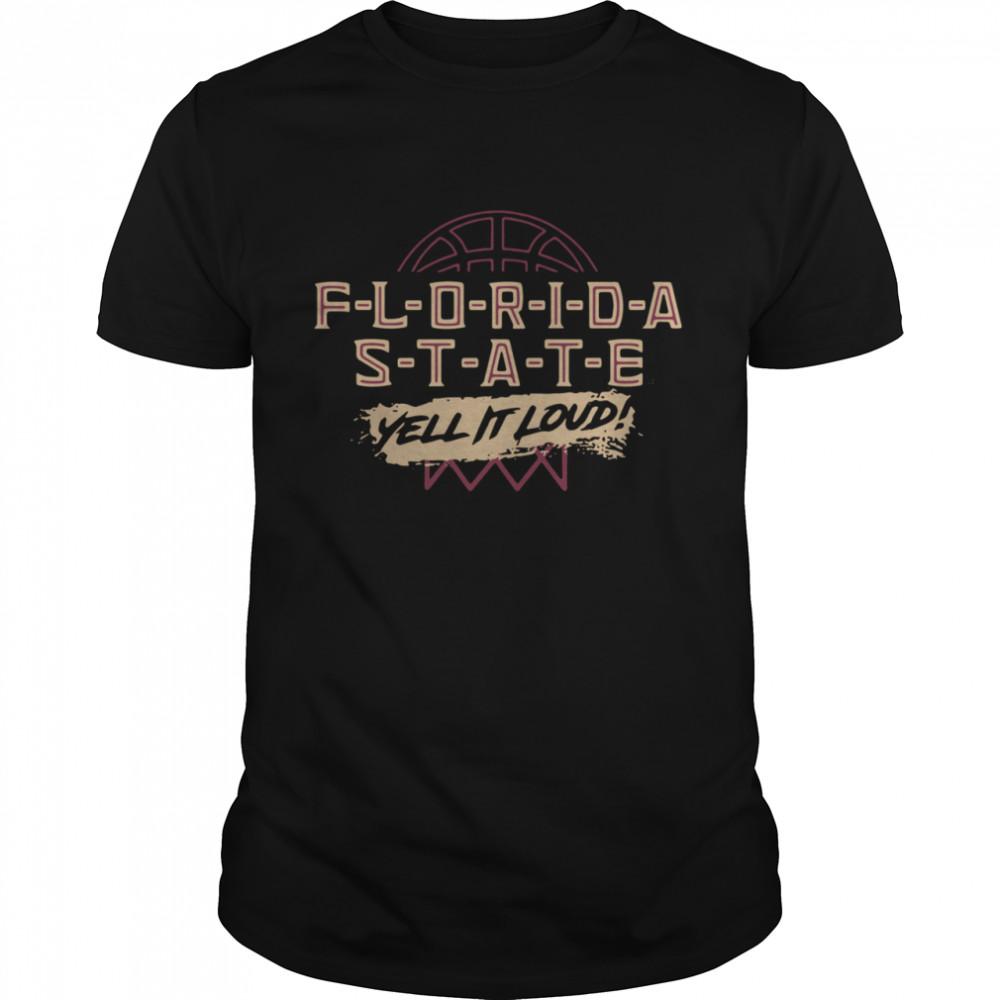 Florida State Yell It Loud Basketball shirt Classic Men's T-shirt
