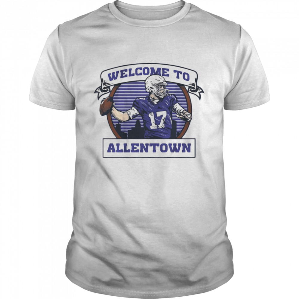 Josh Allen Welcome To Allentown shirt Classic Men's T-shirt