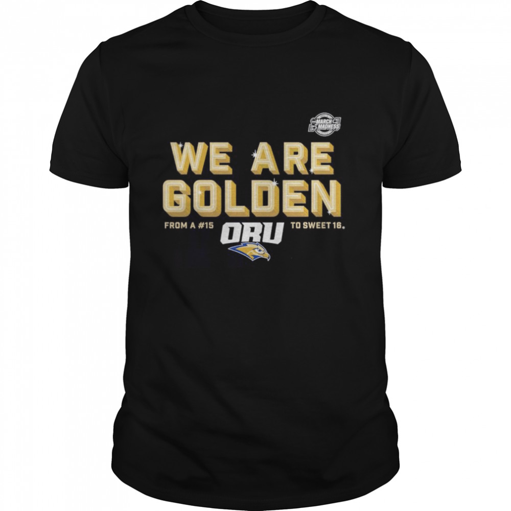 Oral Roberts Golden Eagles we are Golden shirt Classic Men's T-shirt