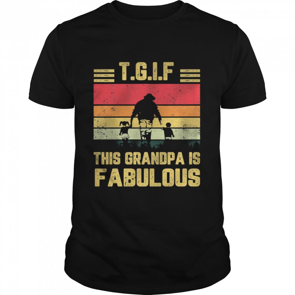 TGIF this grandma is fabulous vintage shirt Classic Men's T-shirt