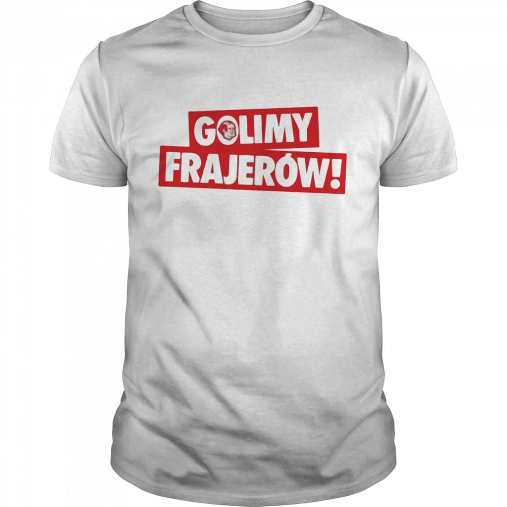 The Golimy Frajerow shrit Classic Men's T-shirt
