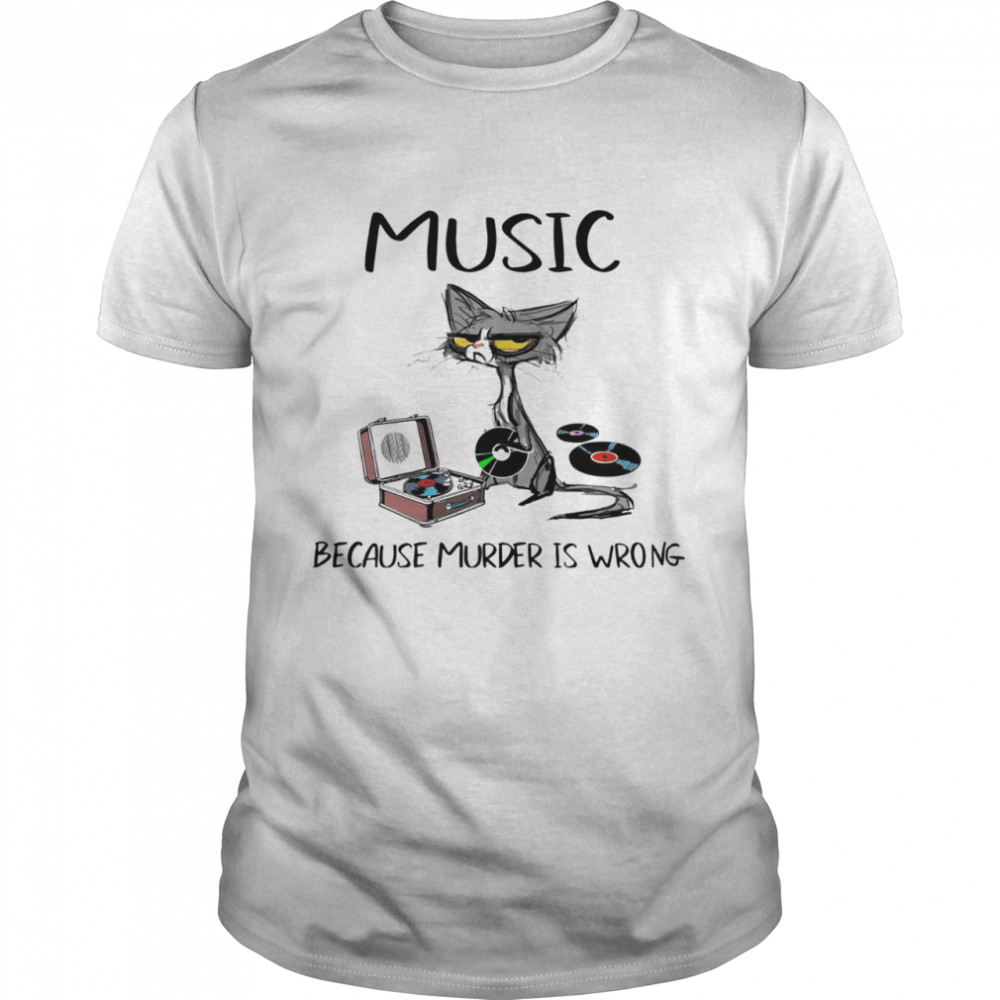 Black Cat Playing Music Because Murder Is Wrong  Classic Men's T-shirt