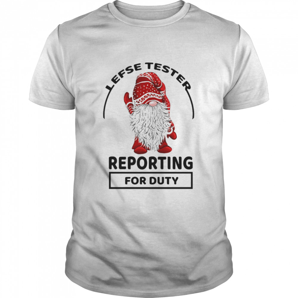 Gnomes Lefse Tester Reporting For Duty T-shirt Classic Men's T-shirt