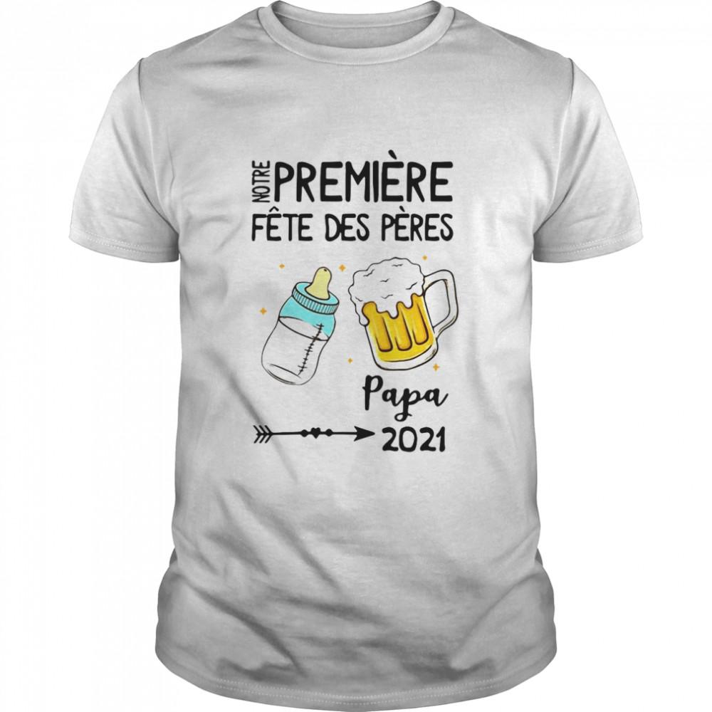 Notre Première Fête Des Pères Papa 2021 T-shirt Classic Men's T-shirt