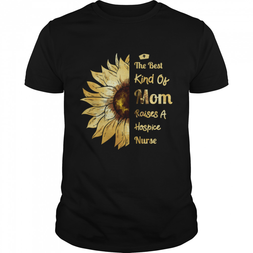 Mom Of A Hospice Nurse Raises A Hospice Nurse  Classic Men's T-shirt
