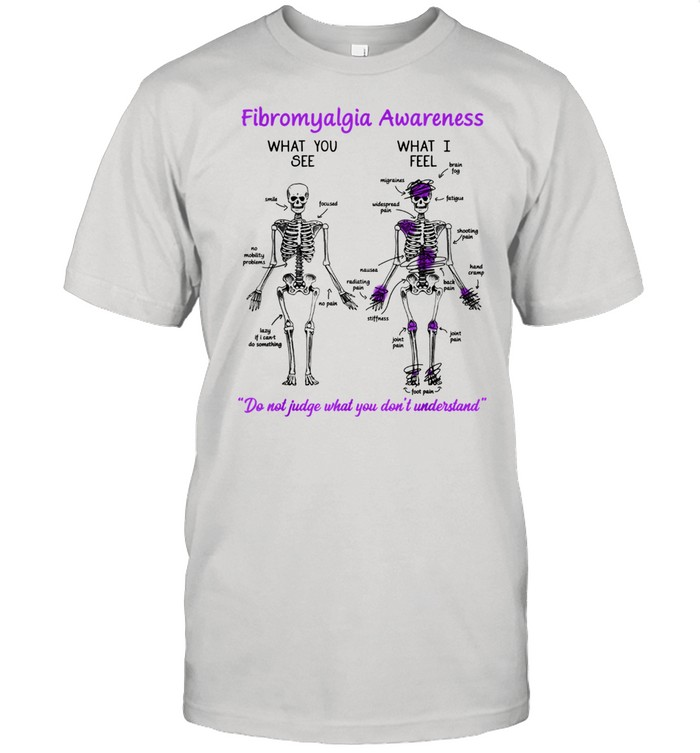 Fibromyalgia Awareness What You See What I Feel Skeleton  Classic Men's T-shirt