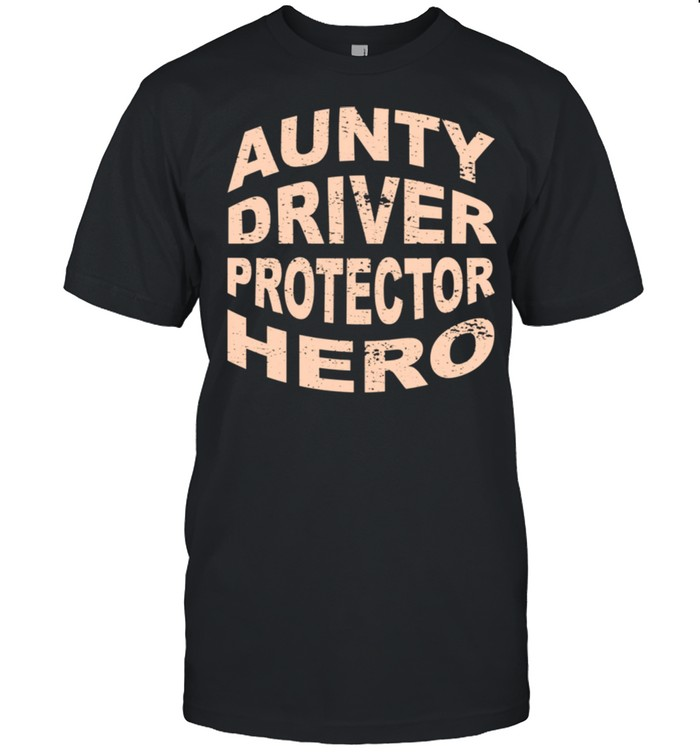 Aunty Driver Protector Hero Aunt Profession Superhero shirt Classic Men's T-shirt