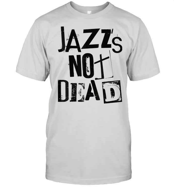 Jazz Is Not Dead Vintage Grunge Jazzy Sax Music Punk  Classic Men's T-shirt