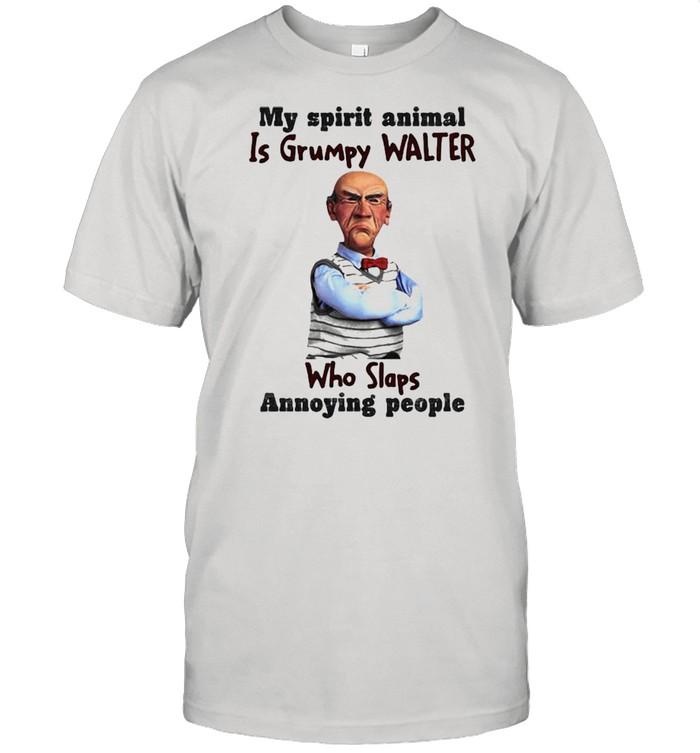 My Spirit Animal Is Grumpy Walter Who Slaps Annoying People Dr Seuss  Classic Men's T-shirt