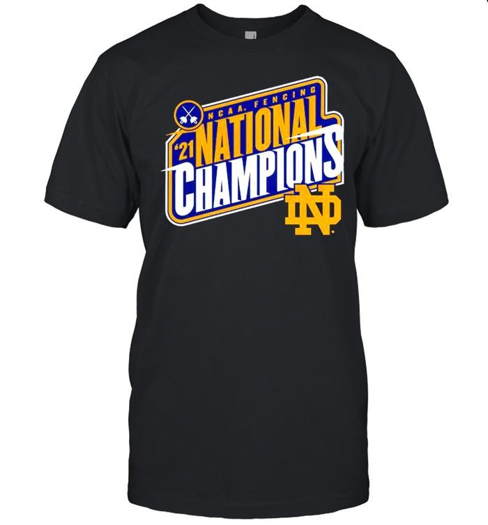 Notre Dame Fighting Irish 2021 NCAA Fencing National Champions shirt Classic Men's T-shirt