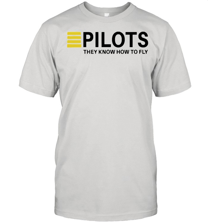 Pilots they know how to fly shirt Classic Men's T-shirt