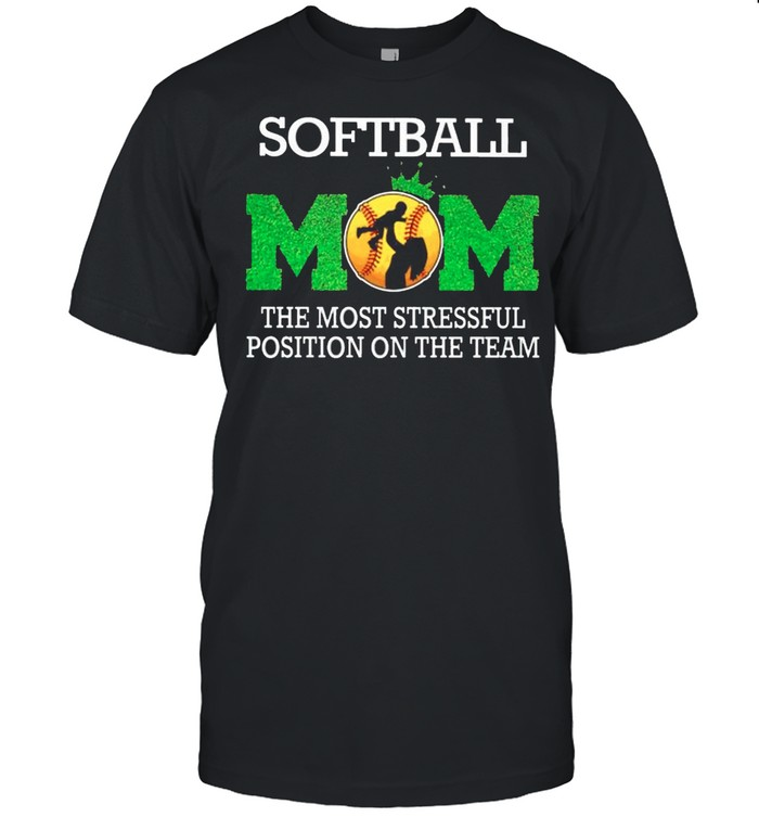 Softball mom the most stressful position on the team shirt Classic Men's T-shirt