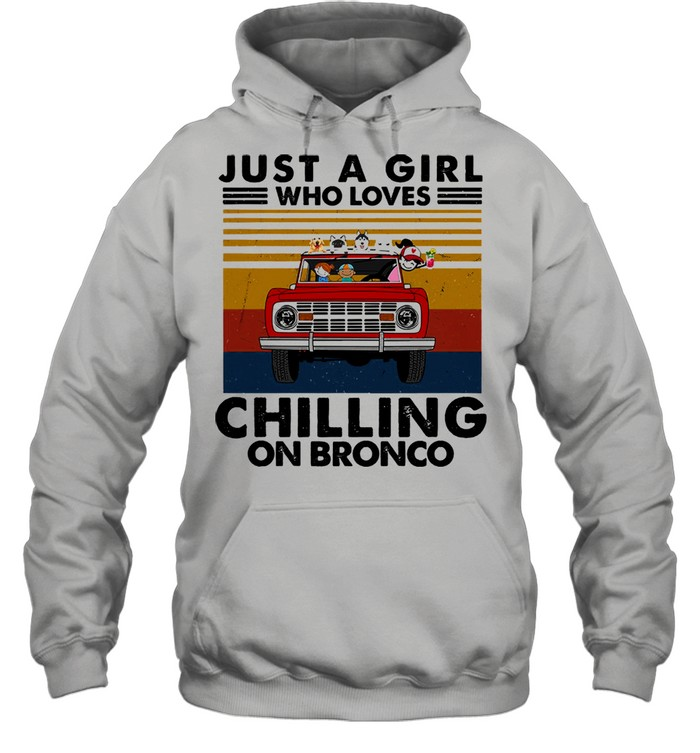 Just a girl who loves chilling on bronco vintage shirt Unisex Hoodie