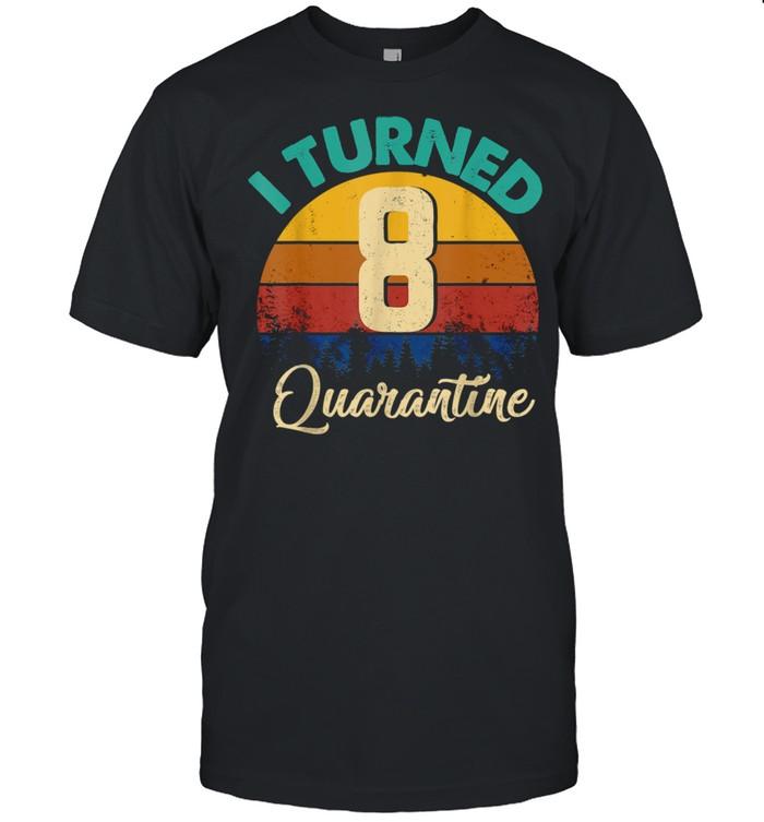 Kids Vintage Retro I Turned 8 In Quarantine 8th Birthday shirt Classic Men's T-shirt