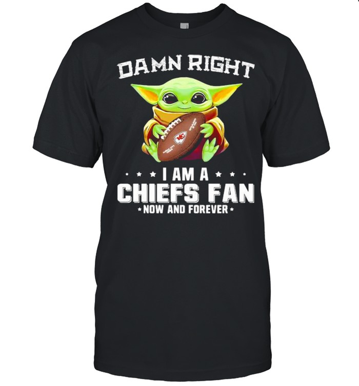 Damn Right I Am A Chiefs Fan Now And Forever Baby Yoda  Classic Men's T-shirt