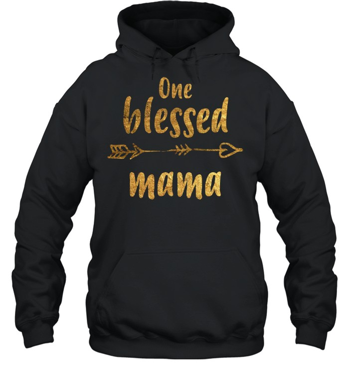 One blessed mama Mothers Day New Mom shirt Unisex Hoodie