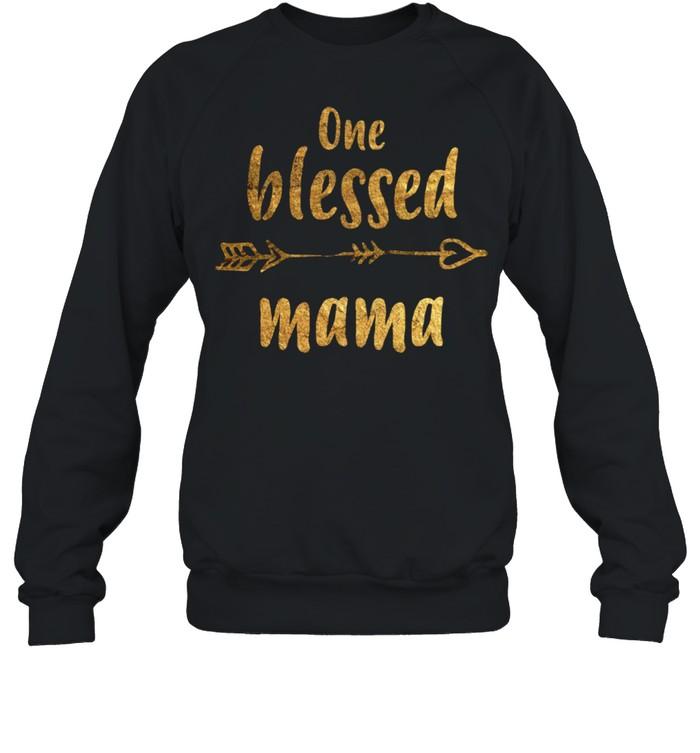 One blessed mama Mothers Day New Mom shirt Unisex Sweatshirt