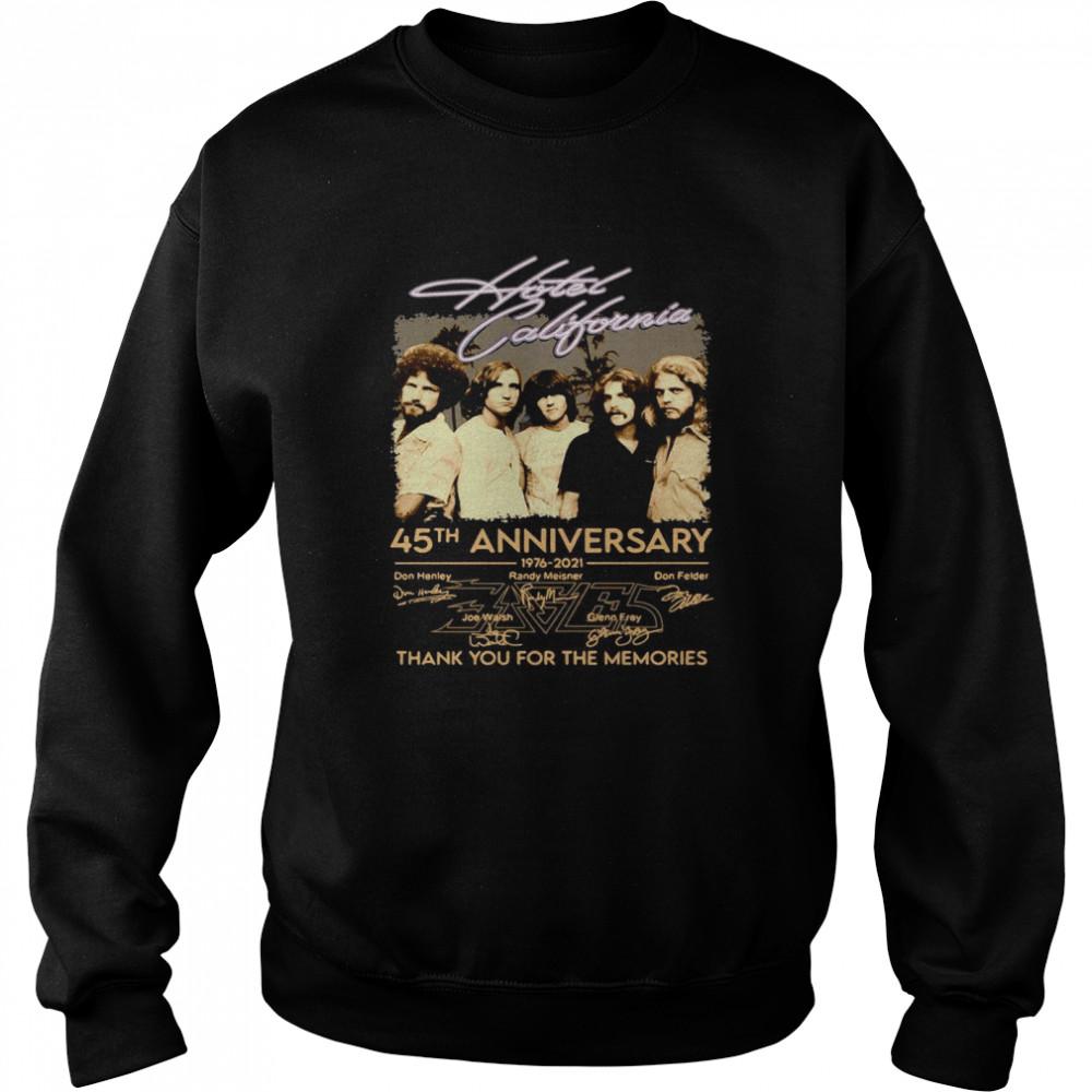 Hotel California 45th anniversary 1976 2021 thank you for the memories signatures shirt Unisex Sweatshirt