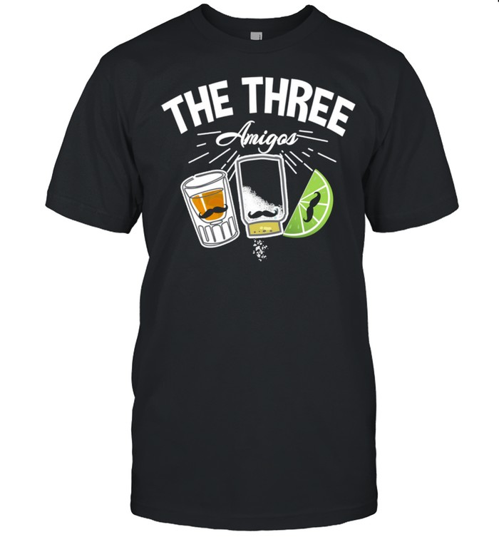The 3 Three Amigos Tequila Salt lime Cinco De Mayo Drink  Classic Men's T-shirt