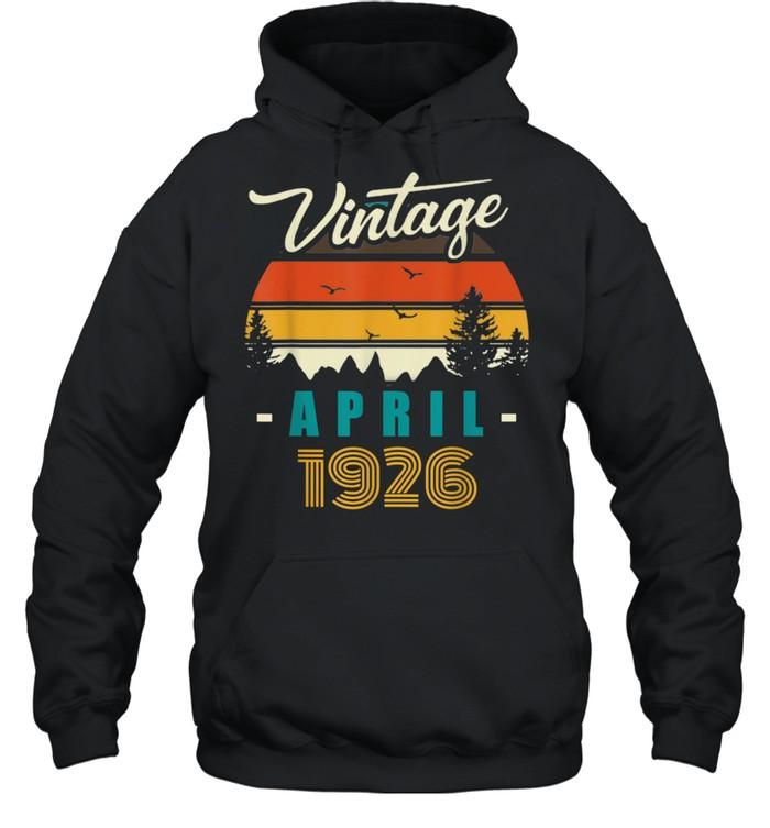 Vintage April 1926 Happy 95rd Birthday 95Years Old shirt Unisex Hoodie