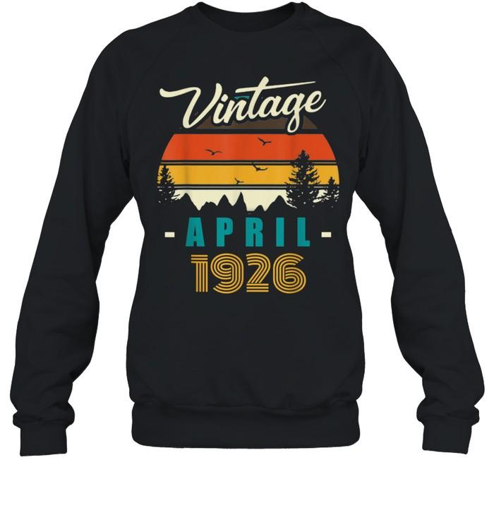 Vintage April 1926 Happy 95rd Birthday 95Years Old shirt Unisex Sweatshirt