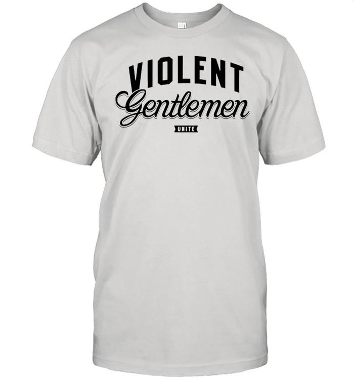 Violent Gentlemen Unite shirt Classic Men's T-shirt