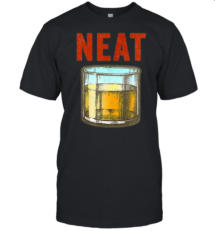 Whiskey Neat Old Fashioned Scotch And Bourbon Drinkers  Classic Men's T-shirt