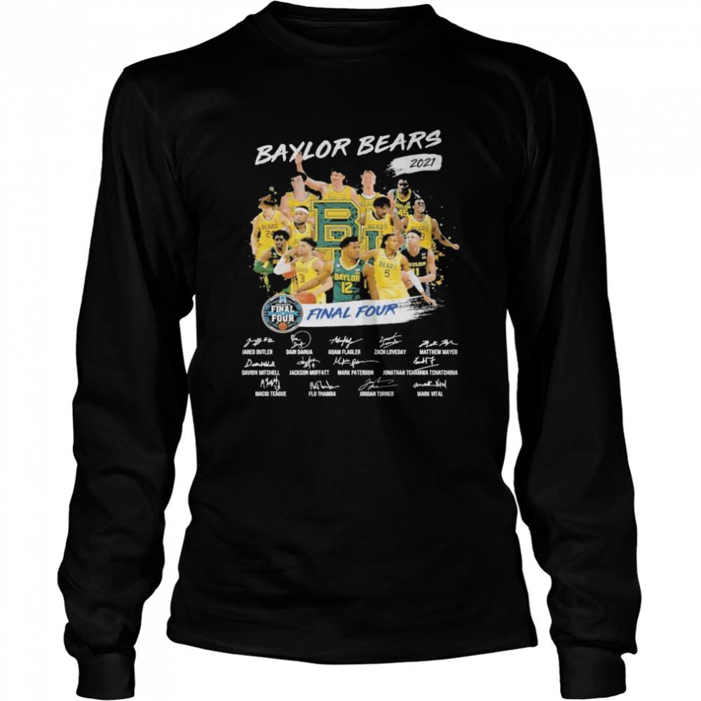 Baylor Bears 2021 Final four signatures shirt Long Sleeved T-shirt