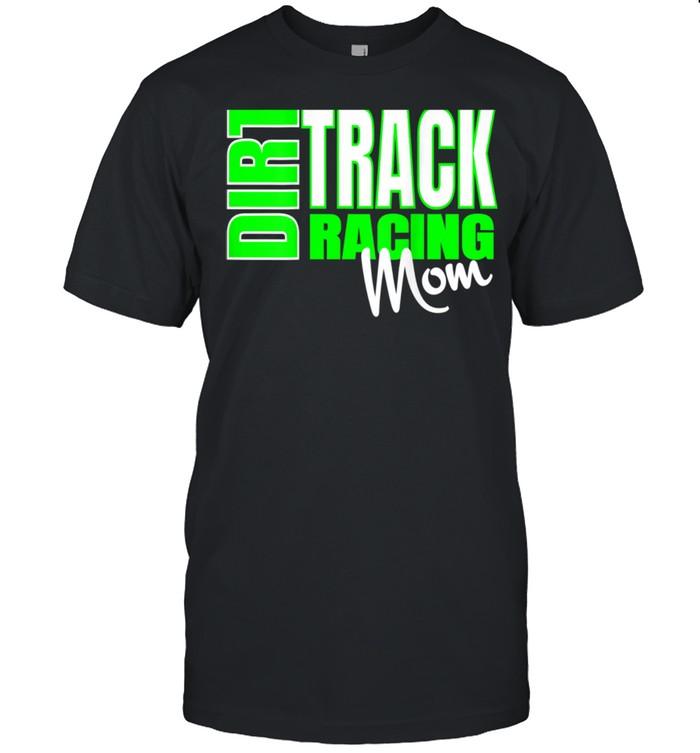 Dirt Car Racing Mom Race Racing Apparel  Classic Men's T-shirt
